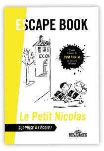 escape book junior : le petit nicolas