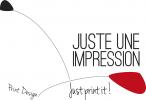 JUSTE UNE IMPRESSION
