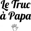 Le Truc à Papa